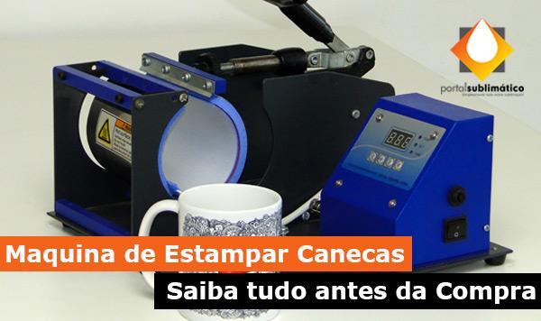 435acf21cd Maquina de Estampar Canecas - Saiba Tudo antes da Compra - Portal ...