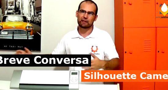 Breve Conversa Plotter de Recorte Solhouette Cameo