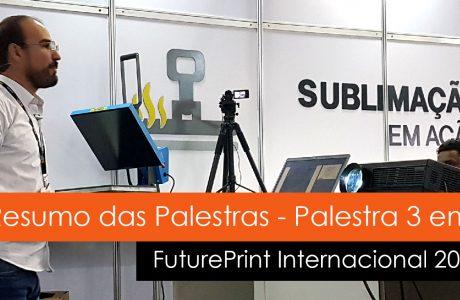 Resumo das Palestras Future Print 2019