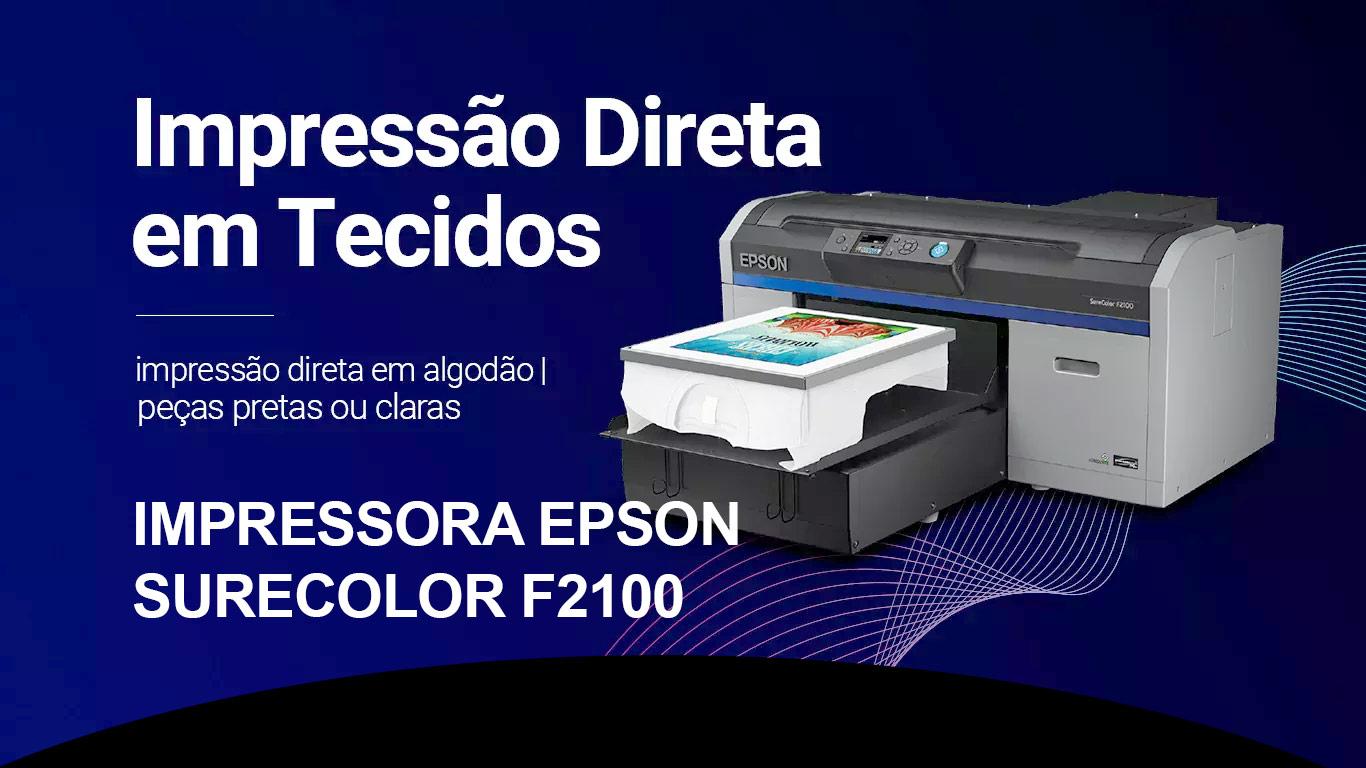 Epson Surecolor F2100 - Portal Sublimatico